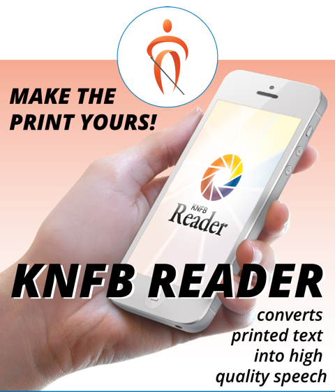 KNFB Reader Converts printed text into high quality speech Mobile Graphic